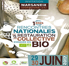 RENCONTRES Nationales de la Le Restauration Collective engagée en BIO